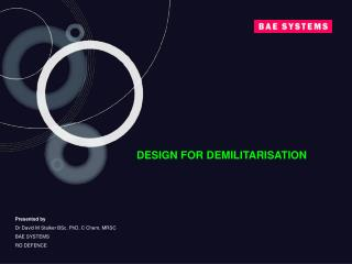 DESIGN FOR DEMILITARISATION