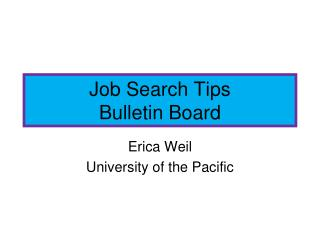 Job Search Tips Bulletin Board