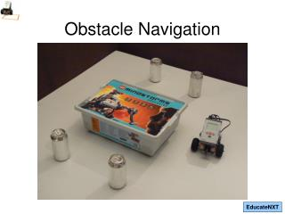 Obstacle Navigation