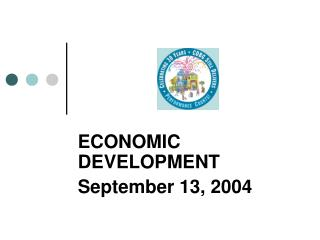ECONOMIC DEVELOPMENT September 13, 2004