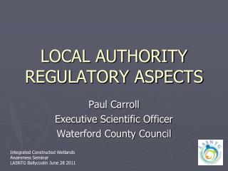 LOCAL AUTHORITY REGULATORY ASPECTS