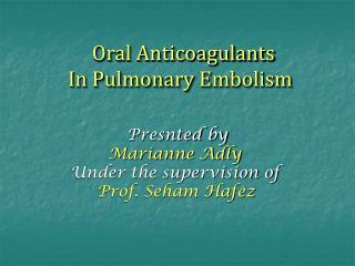 Oral Anticoagulants In Pulmonary Embolism