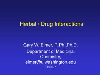 Herbal / Drug Interactions