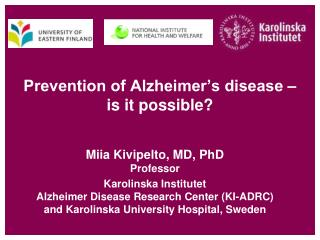 Prevention of Alzheimer's disease –  is it possible?