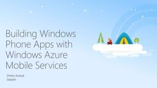 Building  Windows  Phone Apps  with Windows  Azure Mobile Services
