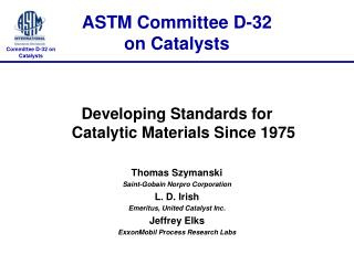 ASTM Committee D-32 on Catalysts