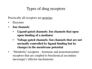 Types of drug receptors