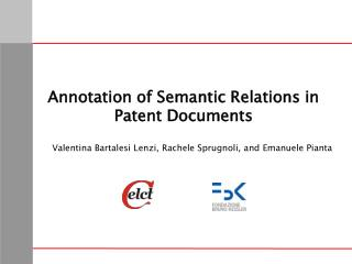 Annotation of Semantic Relations in Patent Documents