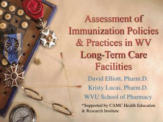 Assessment of Immunization Policies & Practices in WV Long-Term Care Facilities
