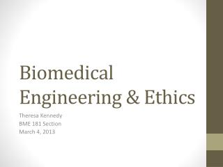 Biomedical Engineering & Ethics
