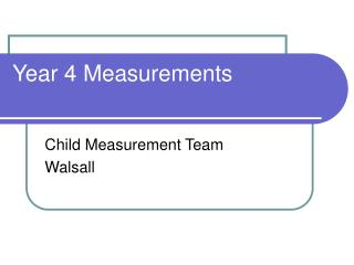 Year 4 Measurements