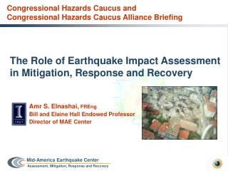 The Role of Earthquake Impact Assessment in Mitigation, Response and Recovery