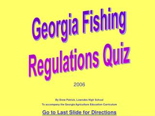 Georgia Fishing      Regulations Quiz