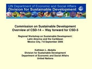 Commission on Sustainable Development Overview of CSD-14 -- Way forward for CSD-5