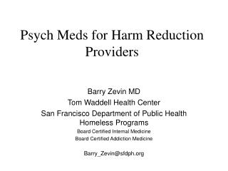 Psych Meds for Harm Reduction Providers