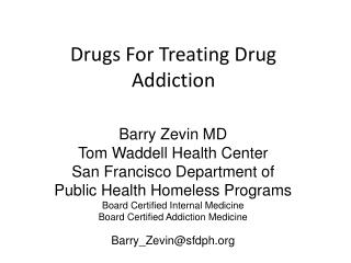 Drugs For Treating Drug Addiction