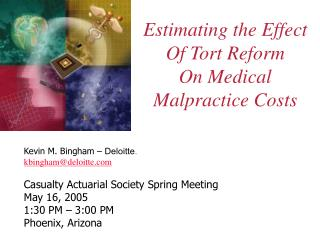 Estimating the Effect Of Tort Reform On Medical Malpractice Costs
