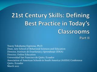 21st Century Skills: Defining Best Practice in Today's Classrooms  Part II