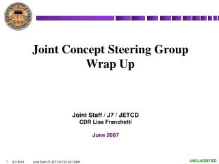 Joint Concept Steering Group Wrap Up