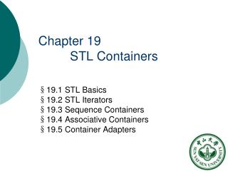 Chapter 19           STL Containers