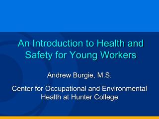 An Introduction to Health and Safety for Young Workers