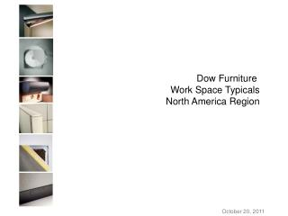 Dow Furniture  Work Space Typicals North America Region