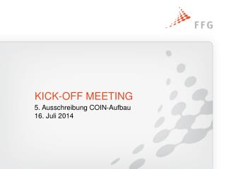 KICK-OFF MEETING