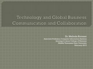 Technology and Global Business Communication and Collaboration