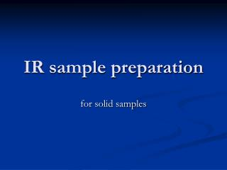 IR sample preparation