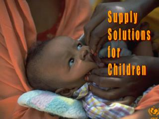 Supply Solutions for Children