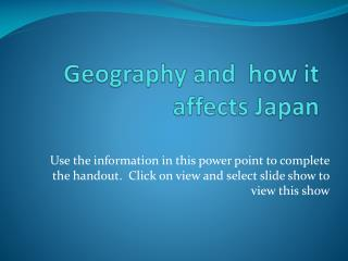 Geography and  how it affects Japan