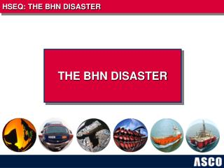 THE BHN DISASTER