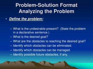 Problem-Solution Format Analyzing the Problem