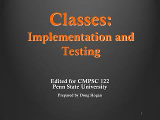 Classes:  Implementation and Testing