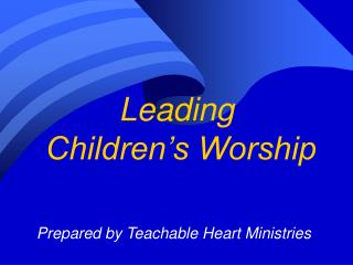 Leading  Children's Worship