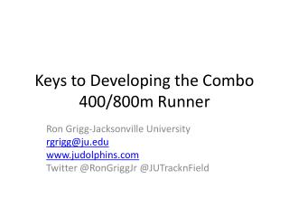 Keys to Developing the Combo 400/800m Runner