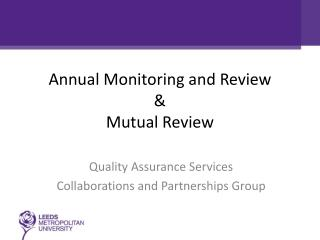 Annual  M onitoring and Review & Mutual Review