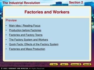 Preview Main Idea / Reading Focus Production before Factories Factories and Factory Towns