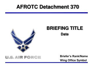 BRIEFING TITLE Date