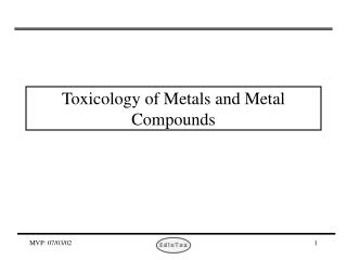 Toxicology of Metals and Metal Compounds