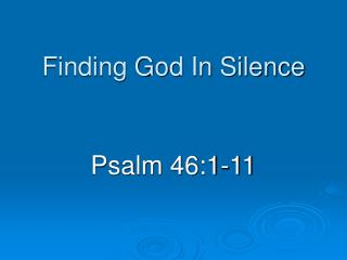 Finding God In Silence