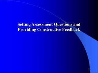 Setting Assessment Questions and Providing Constructive Feedback