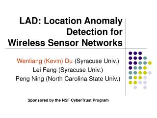 LAD: Location Anomaly   	   Detection for  Wireless Sensor Networks