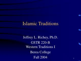 Islamic Traditions