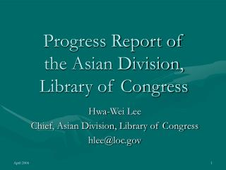 Progress Report of  the Asian Division, Library of Congress