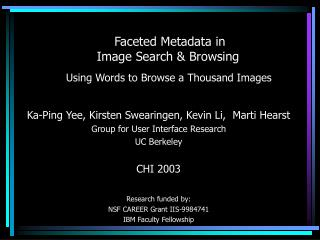 Faceted Metadata in  Image Search & Browsing Using Words to Browse a Thousand Images