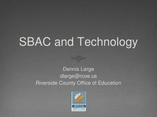 SBAC and Technology