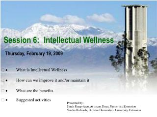 Session 6:  Intellectual Wellness