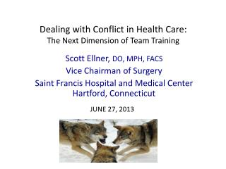 Dealing with Conflict in Health Care: The Next Dimension of Team Training
