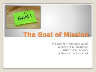 The Goal of Mission